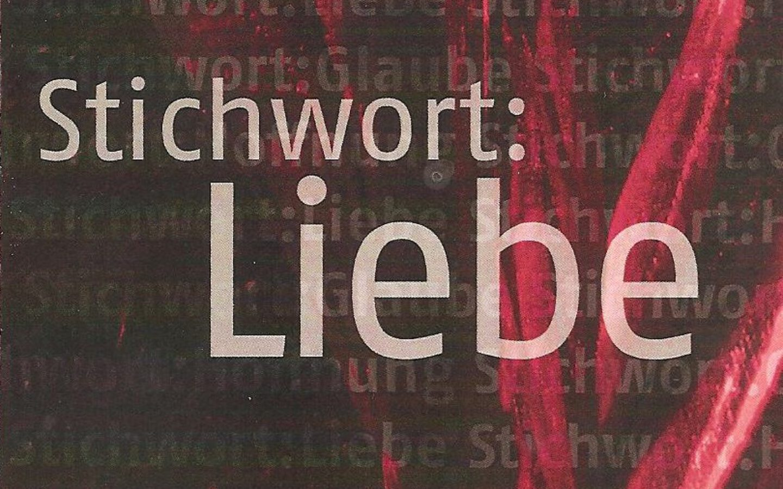 Stichwort Liebe – Ausstellung in der Johanneskirche